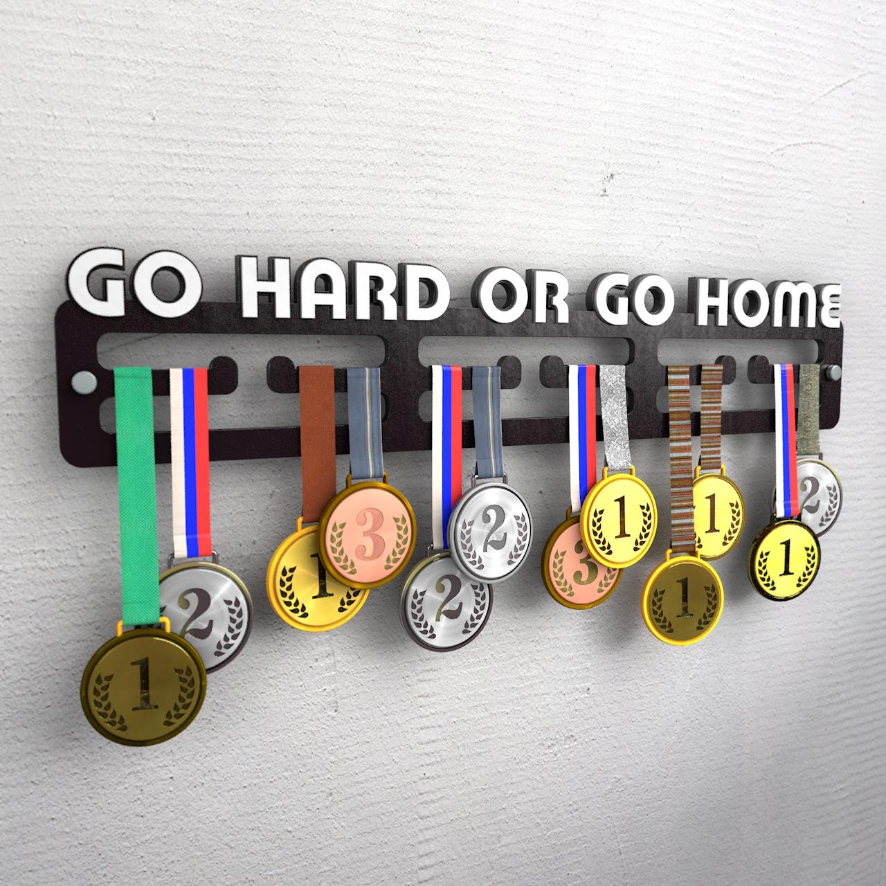 """Медальница """"Go hard or go home"""""""